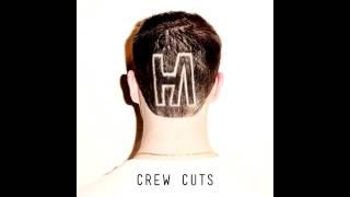 Hoodie Allen: Crew Cuts (Full Album)