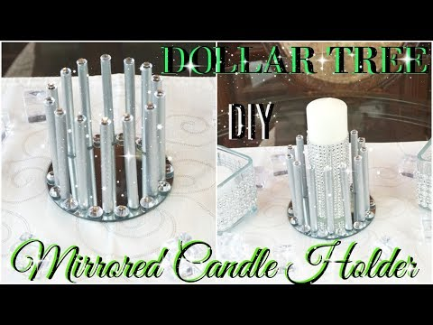 DIY DOLLAR TREE MIRRORED CANDLE HOLDER DIY HOME DECOR