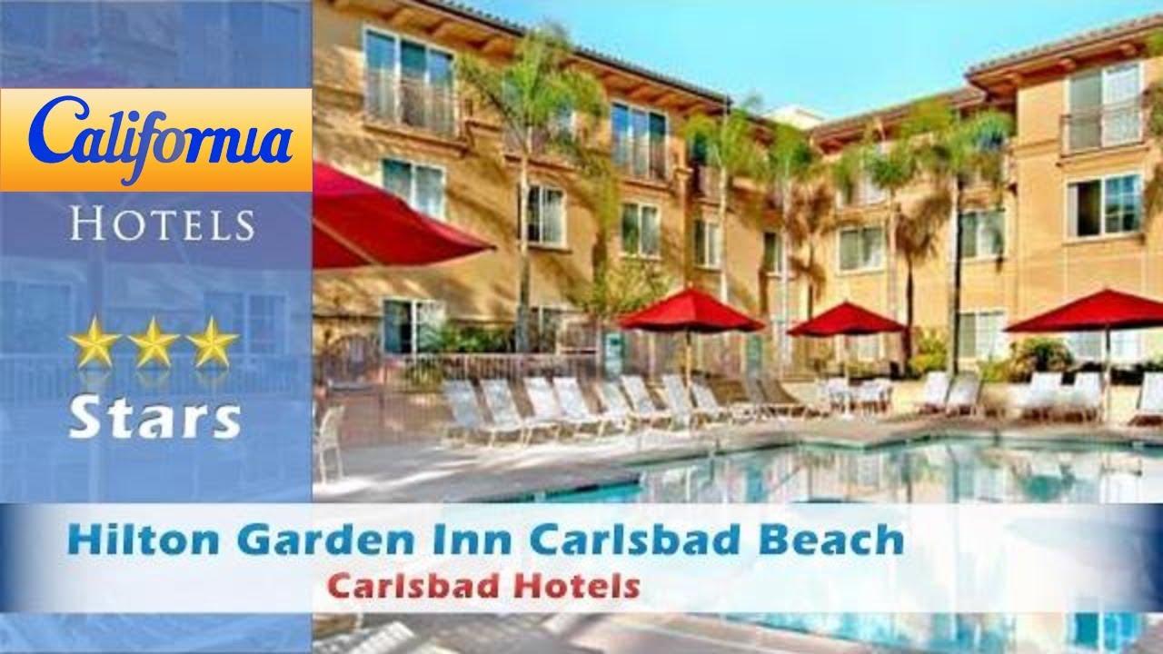 Hilton Garden Inn Carlsbad Beach, Carlsbad Hotels   California Good Looking