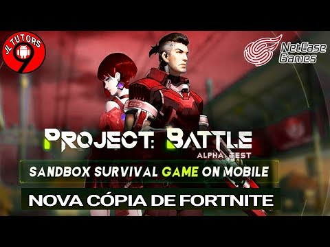 PROJECT BATTLE - FORTNITE DA DEEP WEB FEITO PELA NETEASE,VAM
