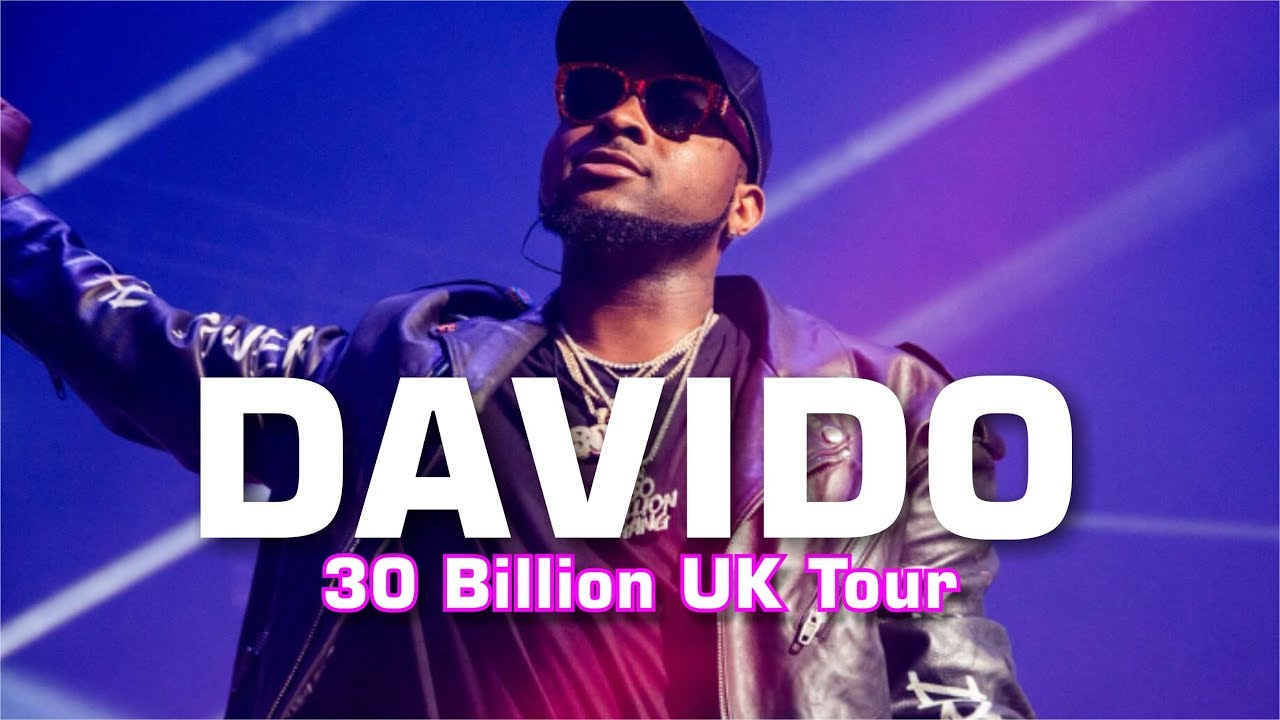 Davido 30 Billion Concert Live Performance, London 2018
