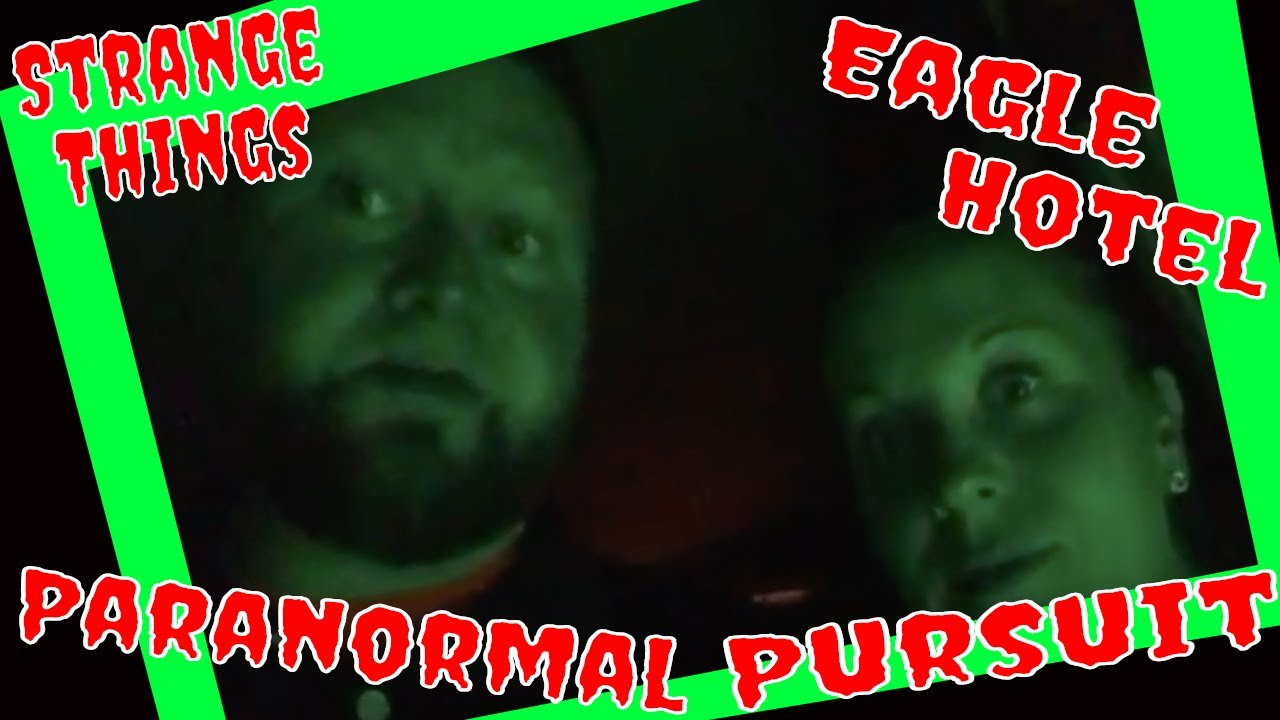 Ghost Hunting The Eagle Hotel  by: PSPR Paranormal Pursuit