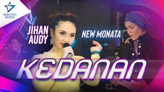 Download Jihan Audy - Kedanan - Om. New Monata [OFFICIAL]