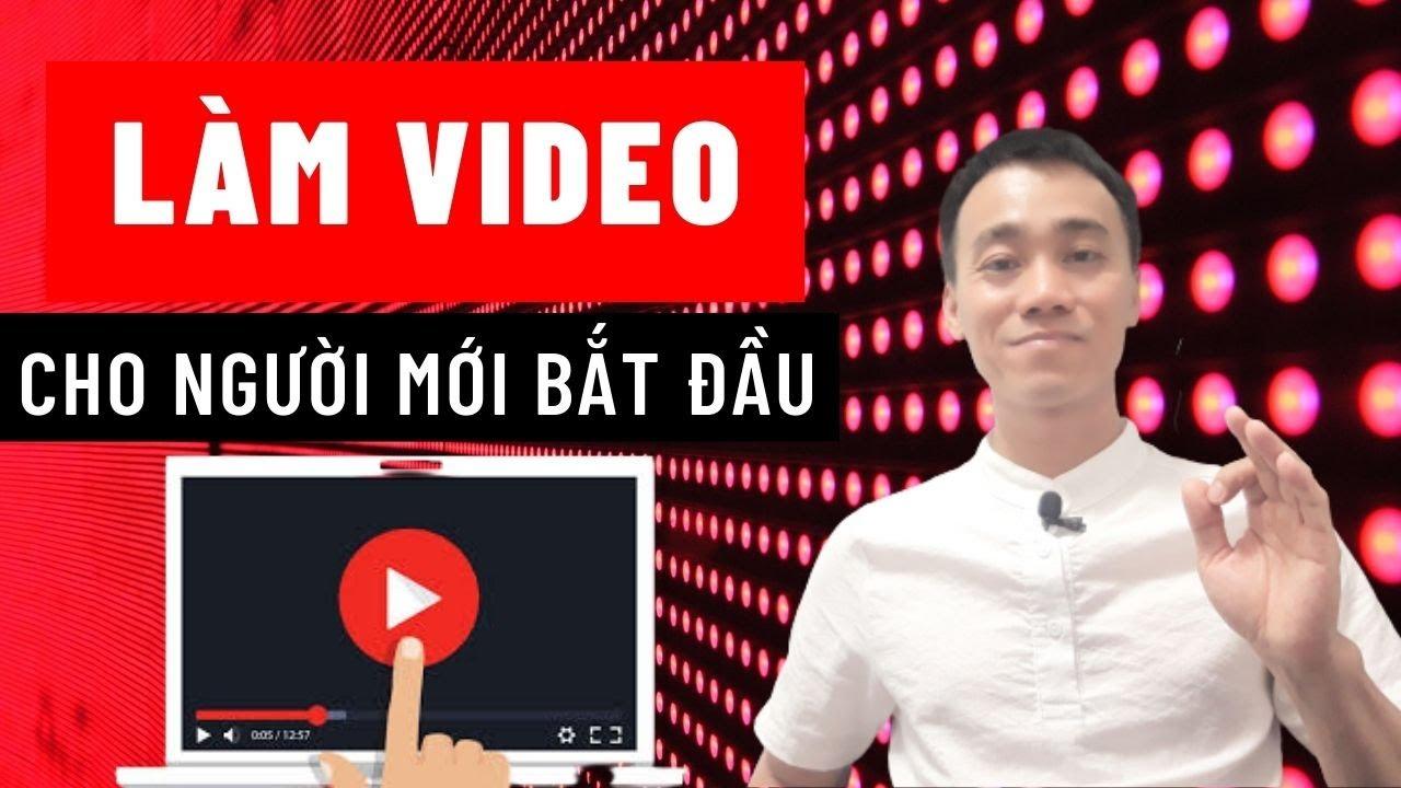Bạn Có Thể Làm Cho Mình Video Marketing Ngay Cả Khi Chưa Từng Đứng Trước Ống Kính