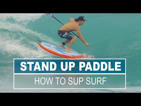 SUP Surfing 101