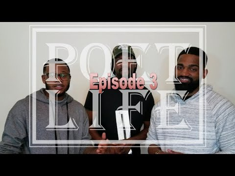"""The Poet Life Podcast Episode 3   """"Poetry Is A Lifestyle"""" (feat. Orville The Poet)"""