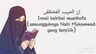 Lirik Sholawat Innal Habibal Musthofa by; Ai Khodijah.