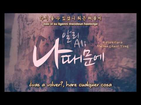 Because Of Me Ali (알리) [Sub Español + Romanizacion + Hangul]