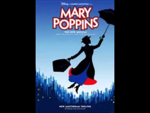 Free Download Disney's Mary Poppins The Broadway Musical-a Man Has Dreams/a Spoonful Of Sugar (reprise) Mp3 dan Mp4