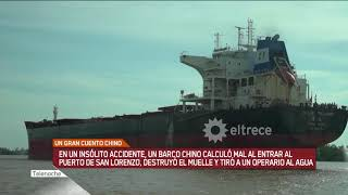El barco chino que destruyó el muelle de San Lorenzo