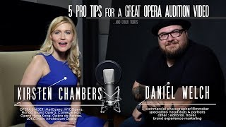 5 Pro Tips for a Great Opera Audition Video with Kirsten Chambers