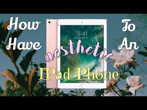 How To Create An Aesthetic IPad/Phone
