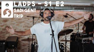 Sadi Gent - Trip [Live aus den Panke Studios S 1 E 2]
