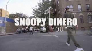 Snoopy Dinero Me & You Freestyle (Dir. By @BenjiFilmz)