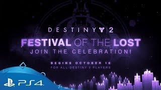 Destiny 2 | Festival of the Lost Trailer | PS4