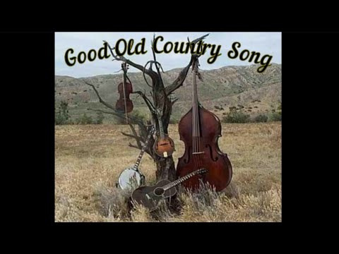 Good Old Country Song