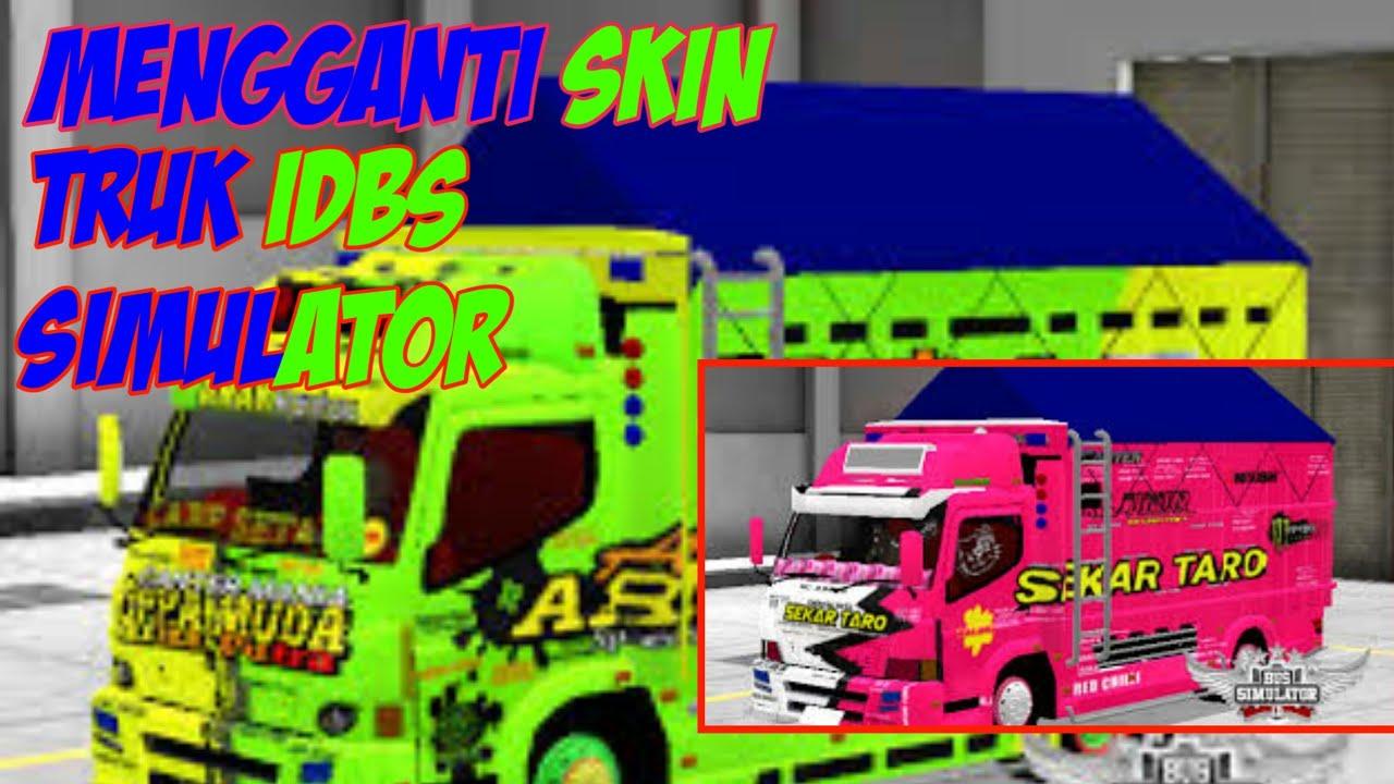 Cara Mengganti Skin Idbs Truk Simulator Youtube
