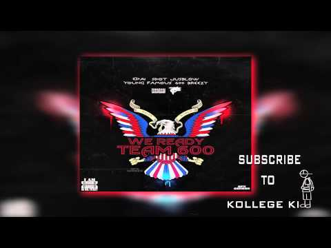 Team 600 - We Ready (Edai Sdot Jusblow Young Famous 600Breezy)