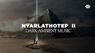 Nyarlathotep  - Dark Music Part 2 / 3