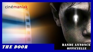 THE DOOR [The other side of the door] - Bande annonce VF
