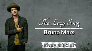 Bruno Mars - Lazy Song (Lirik Lagu & Terjemahan)