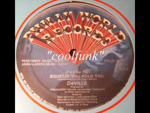 DeVille - (I'd Like To) Squeeze You Hold You (12
