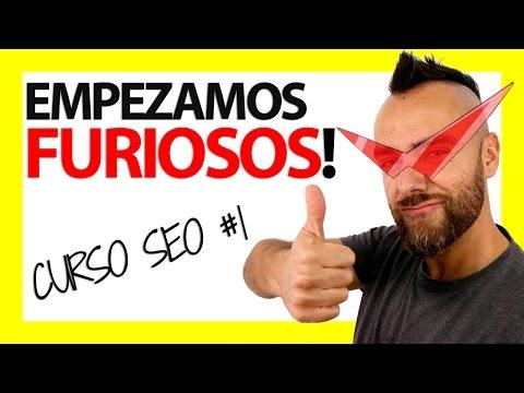 ¿Qué es el SEO para los FURIOSOS? - Curso SEO #1