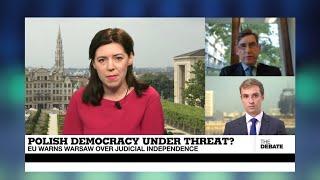 THE DEBATE - Polish democracy under threat? EU warns Warsaw over judicial independence