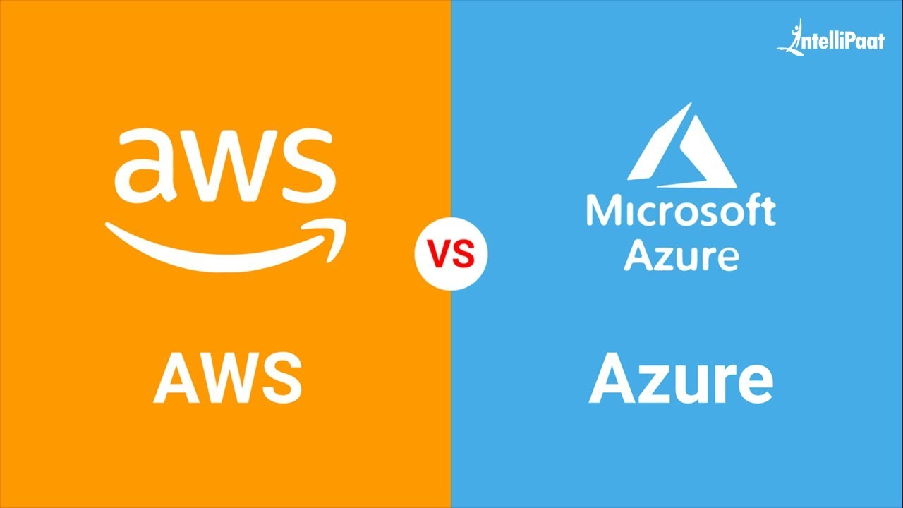 AWS vs Azure – What Should I learn in 2019?   Difference Between AWS and  Azure   Intellipaat