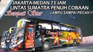 Download lagu KERASNYA LINTAS SUMATRA || LAMPU SAMPAI PECAH || Trip Sempati Star Jakarta - Medan 4 Hari 3 Malam.