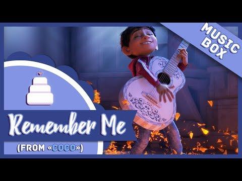 「Music Box」Remember Me (Coco)