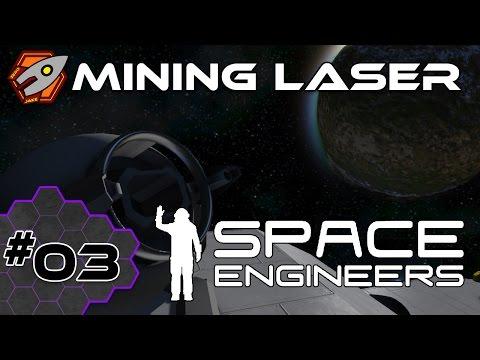 Space Engineers - Mining Laser - Episode 3