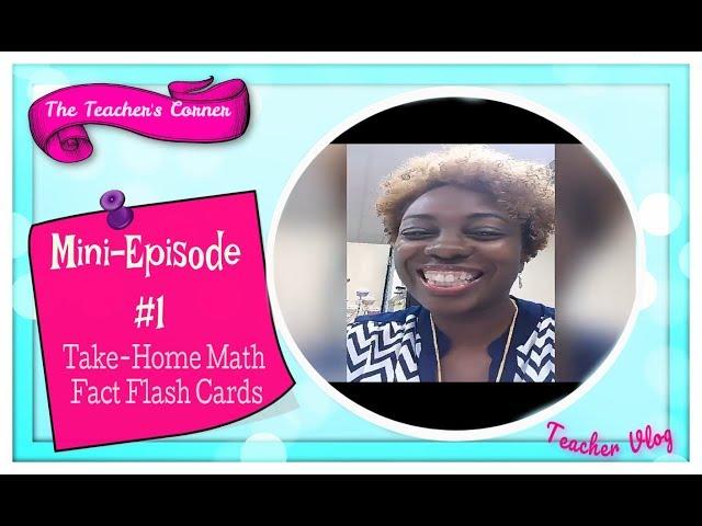 Mini-Episode #1 Take-Home Math Fact Flash Cards   The Teacher\'s Corner