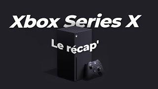Xbox Series X : Design, performance, jeux (on vous explique tout)