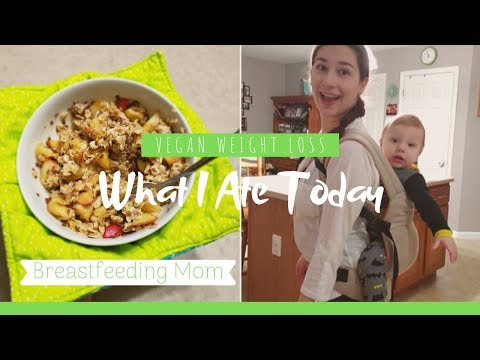 What I Eat In A Day Postpartum Weight Loss Vegan Breastfeeding Mom