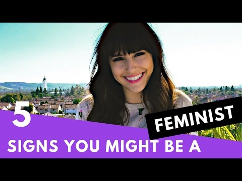 5 Signs You Might Be a Feminist | Hollywire