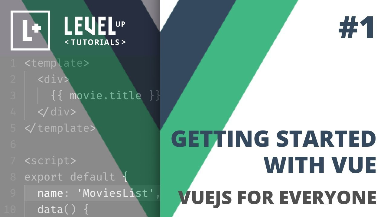 #1 Getting Started With Vue - VueJS For Everyone