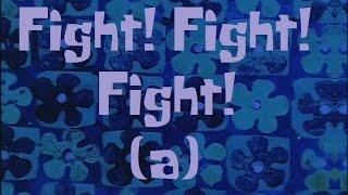 SpongeBob Production Music Fight! Fight! Fight! (a)