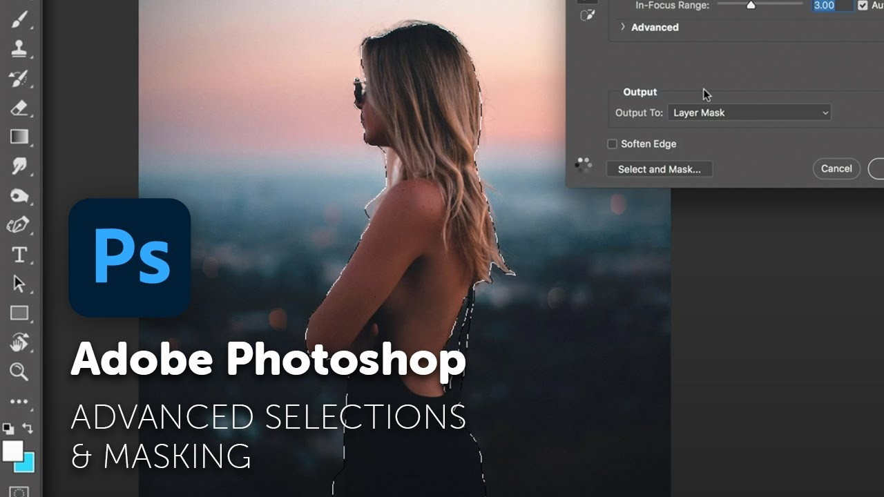 Advanced selections & masking in Adobe Photoshop - Select Anything! - Adobe  Photoshop CC 2018