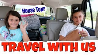 Travel With Us for Summer Vacation! Our NEW House TOUR! Emma and Ellie