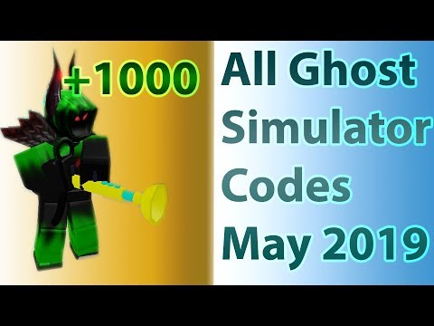 All Codes For Ghost Simulator New 2019 May Youtube