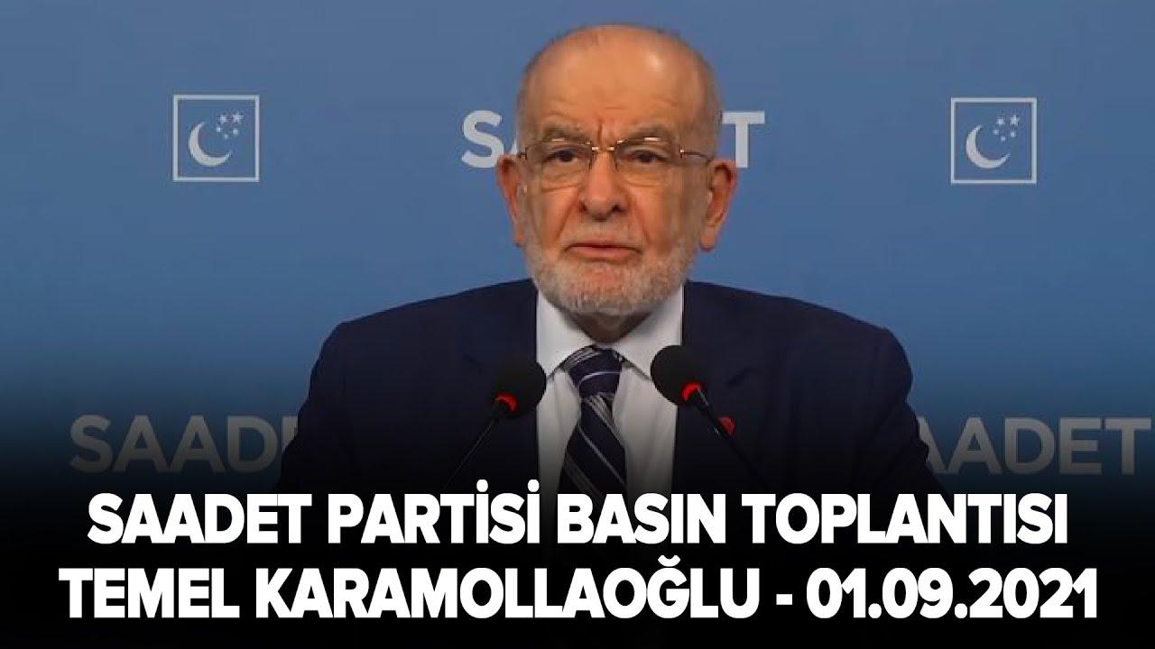 Temel Karamollaoğlu - Saadet Partisi Haftalık Basın Toplantısı