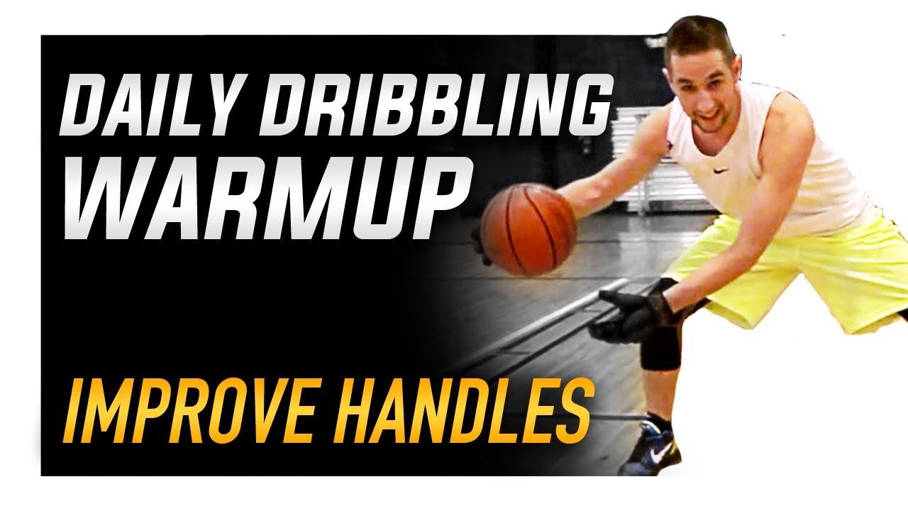 Daily Handles Warmup: Basketball Dribbling Drills