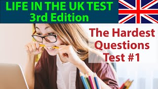 LIFE IN THE UK TEST 2018 (3rd EDITION) - THE HARDEST QUESTIONS - PART 1
