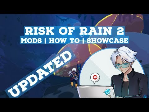 [Updated 5/15] Mod Showcase | How To Install | Risk Of Rain 2