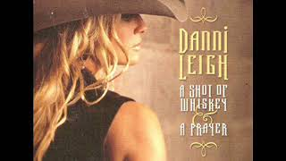 Danni Leigh  ~ Whatcha Gonna Do YouTube Videos