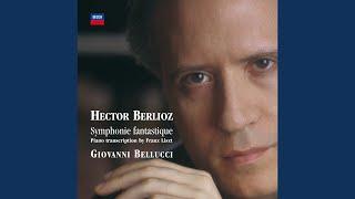 Berlioz: Symphonie fantastique, Op.14 - Piano transcribed by Liszt - 3. Scène aux champs (Adagio)