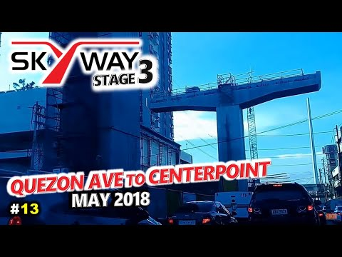 METRO MANILA SKYWAY STAGE 3  Update 13 ◈ Quezon Ave, Quezon City to N Domingo, San Juan ◈ City Tour