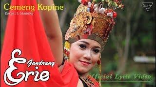 Gambar cover Cemeng Kopine - Gandrung Erie  |  Lyric   #music