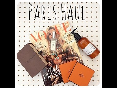 PARIS HAUL: Hermes Louis Vuitton Jo Malone + MORE | CHANELFILES